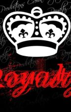 Royalty: The Ezperanza Lopez Story Part lll (with B5, Mindless Behavior) by TiaraPerenz