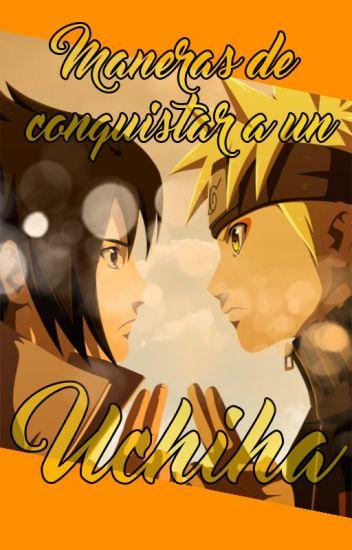 Maneras De Conquistar A Un Uchiha-NaruSasu