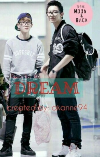 DREAM [ChanBaek]