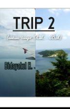 TRIP 2: Antara Langit KL-BA by PenaTumpoi