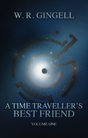 A Time-Traveller's Best Friend (Series One) by WRGingell