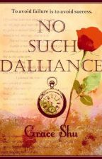 No Such Dalliance by GraceS10704