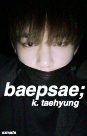 baepsae ➳ k. taehyung by sxnada