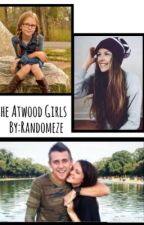 The Atwood Girls (a romanatwood fan fiction) by Randomeze
