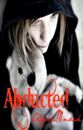 Abducted by AlyssaMinded
