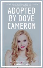 Adopted by Dove Cameron by moonlightmuggle