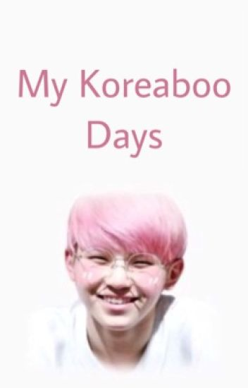 My Koreaboo Days