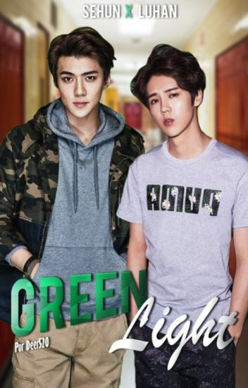 Green Light ~HunHan~
