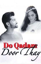 Do Qadam Door Thay  #desitashanawards  by Shabistaah