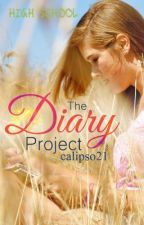 The Diary Project-High School by calipso21