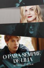 O para sempre de Lília (Livro 2) by StephanyMunik