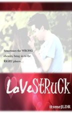 Lovestruck (COMPLETED) #Wattys2016 by itsmejldr
