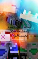 Love Between Dimensions (Jeflyn) by aaaaalvii