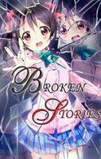 Broken Stories by Otaku117
