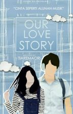 Our Lovestory by WhiteDittany