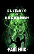 El Trato de Argarhan by Paul_Eric