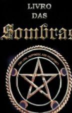Livro Das Sombras by RGSbbb