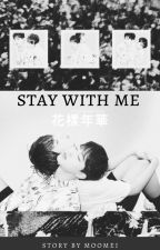 Stay With Me ||JiKook by Moomei