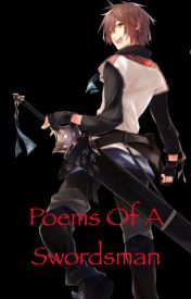 Poems of a swordsman by swordsmancornelius