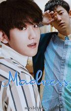 Madness | ChanBaek by mixletters