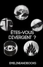 Êtes-vous Divergent ? by EmelineAndBooks