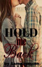 Hold Me Back by Samaaymann