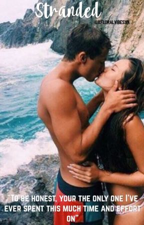 Stranded (Cameron Dallas Fanfiction) by -buttahbenzo-
