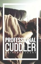 Professional Cuddler by rainandcigars