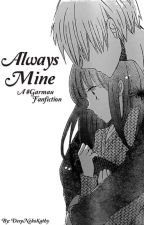 Always Mine || Garmau Fanfic (UNDER EDITING) by DerpNekoKathy
