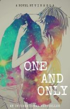 ONE AND ONLY by Vinhela