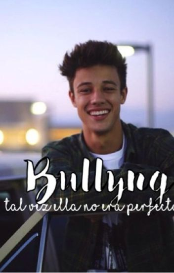 Bullying - Cameron Dallas y tu [editando]