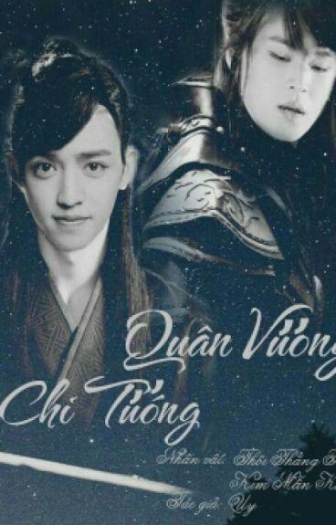 [Shorfic | Cheolgyu] Quân Vương Chi Tướng