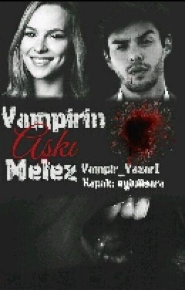 Vampirin Aşkı Melez