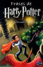 Frases de Harry Potter y la cámara secreta by Gab0_69
