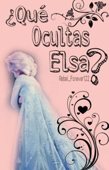 ☆ ¿Qué Ocultas, Elsa? ☆  Jelsa 