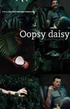 Oopsy daisy » l.t. by xColdPrincess