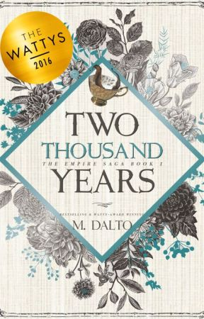 Two Thousand Years | Empire Saga Book One by druidrose