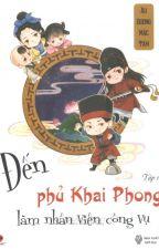 Đến phủ Khai Phong làm nhân viên công vụ. by HGiang949
