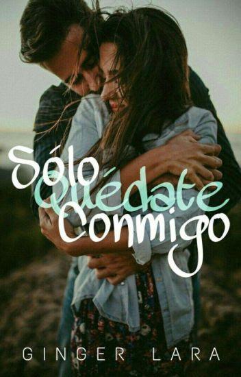 Solo Quedate Conmigo