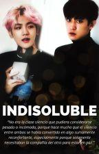 Indisoluble [ChanBaek / BaekYeol] by MissEunn