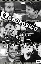 Homofóbico-Wigetta Fan Fic by BeautyCosmicGirl