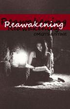 Reawakening » Stiles Stilinski [book 4] by OMGitsJustine