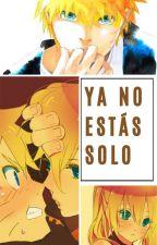 Ya no estás solo (Naruto x lectora) by mjsf77777