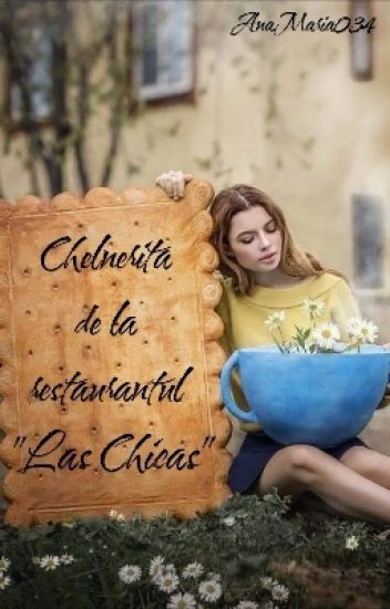 "Chelnerița de la restaurantul ""Las Chicas"""