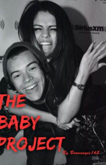 The Baby Project Harry Styles And Selena Gomez Jada Wayda