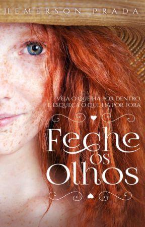 Feche os Olhos [Em Breve] by HemersonPrada