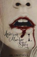 American Murder Story {DOKONČENO} by aslosarova