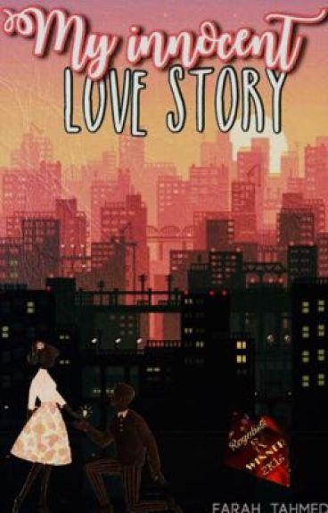 My Innocent Love Story [#Royalists Awards]