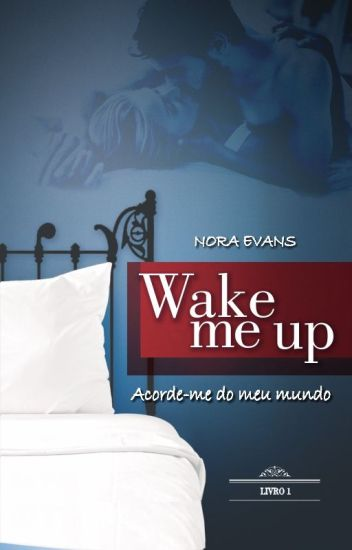 WAKE ME UP (Completo)