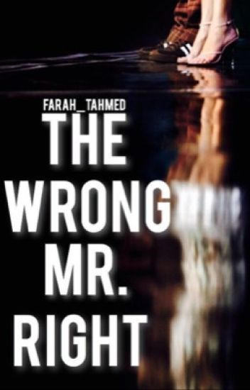 # The wrong Mr Right.
